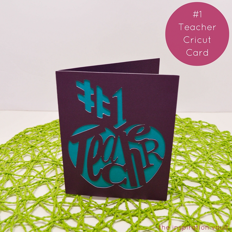 #1 Teacher Cricut Card Feature
