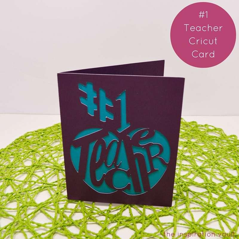 1 teacher cricut card the inspiration vault