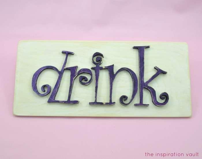 DIY Wood Drink Sign Complete