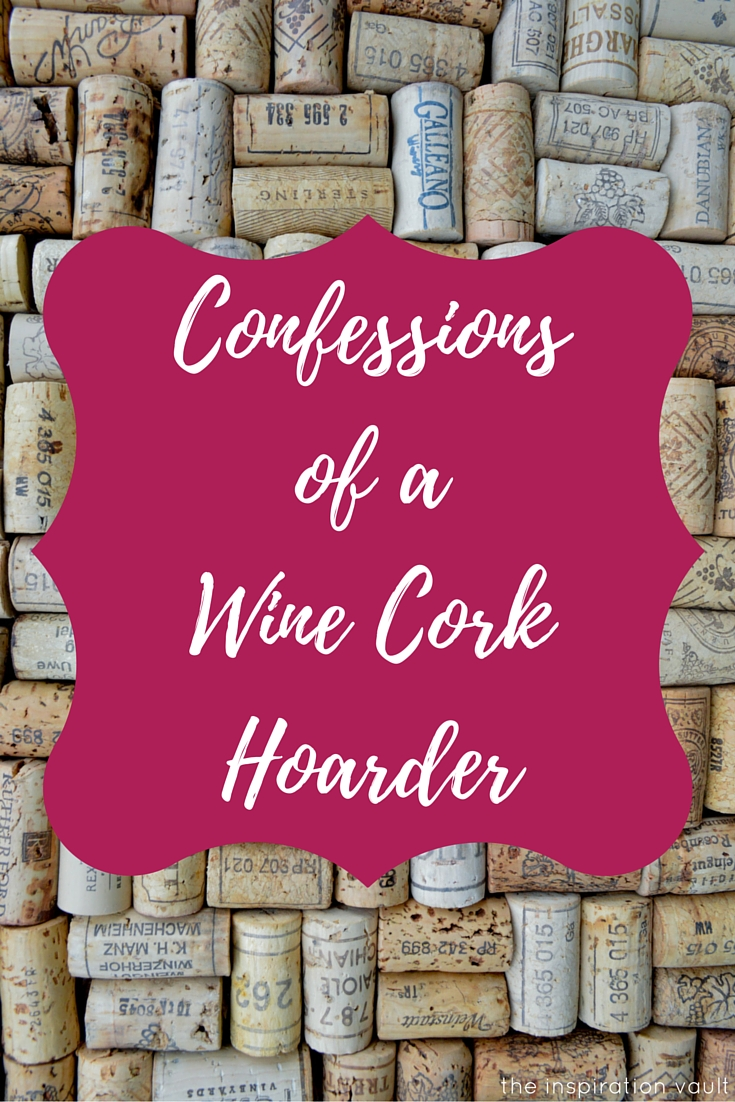 Confessions of a Wine Cork Hoarder Craft Article