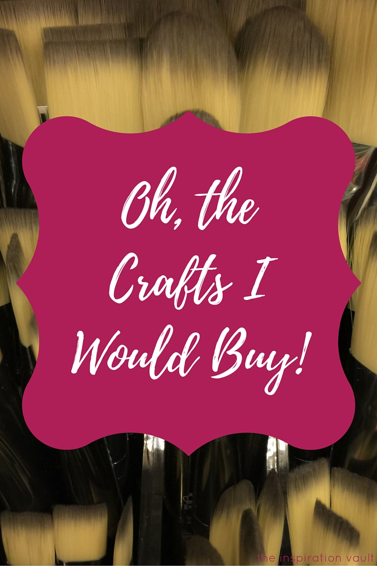 Oh the CraftsI Would Buy Craft Blog Article Craft Tool Wish List