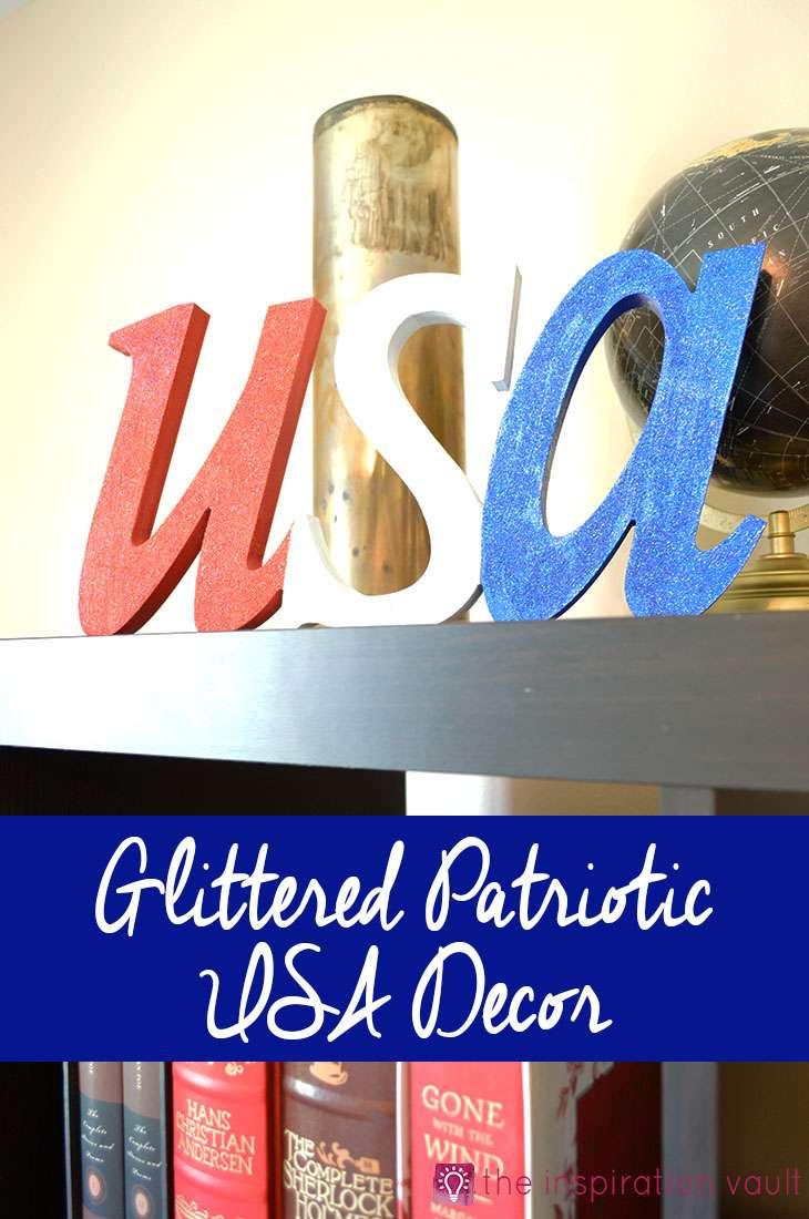 Glittered Patriotic USA Decor Craft Tutorial July 4th