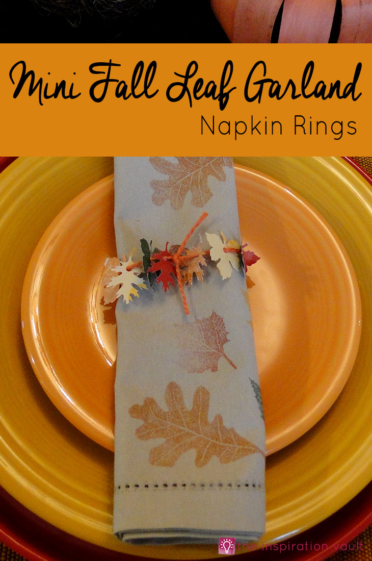 Mini Fall Leaf Garland Napkin Rings Craft Tutorial for your Thanksgiving Table