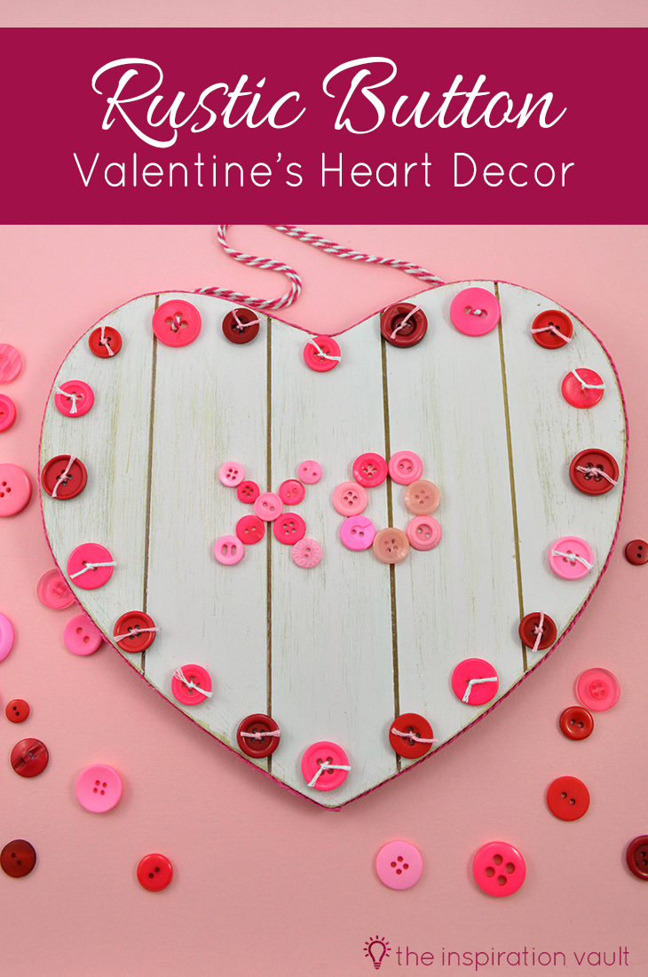 Rustic Button Valentine's Heart Decor Craft Tutorial
