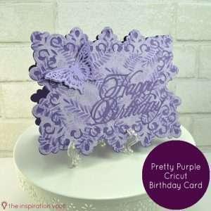 Pretty Purple Cricut Birthday Card Feature
