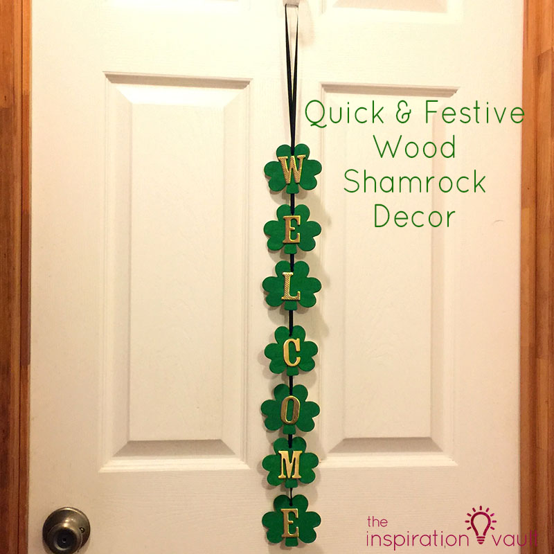 Quick & Festive Wood Shamrock Decor Feature