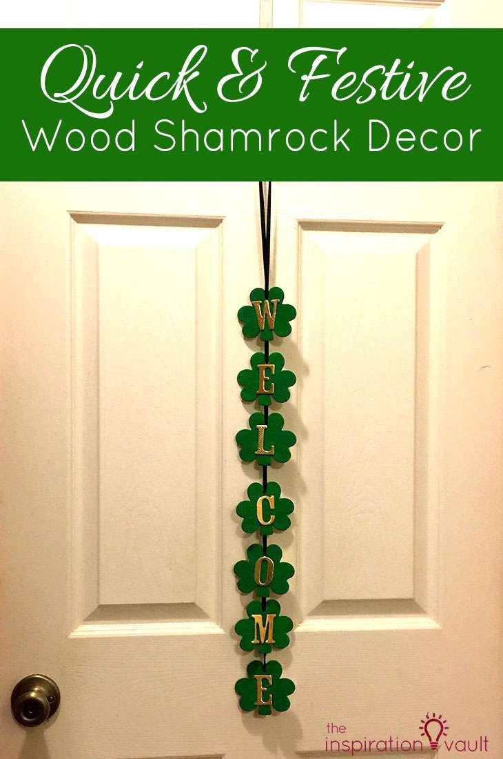 Quick & Festive Wood Shamrock Decor St. Patrick's Day Craft Tutorial