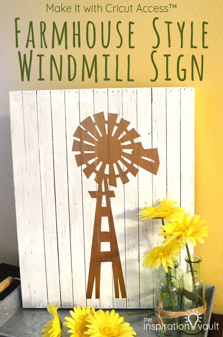 Make It With Cricut Access Farmhouse Style Windmill Sign