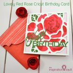 Lovely Red Rose Cricut Birthday Card