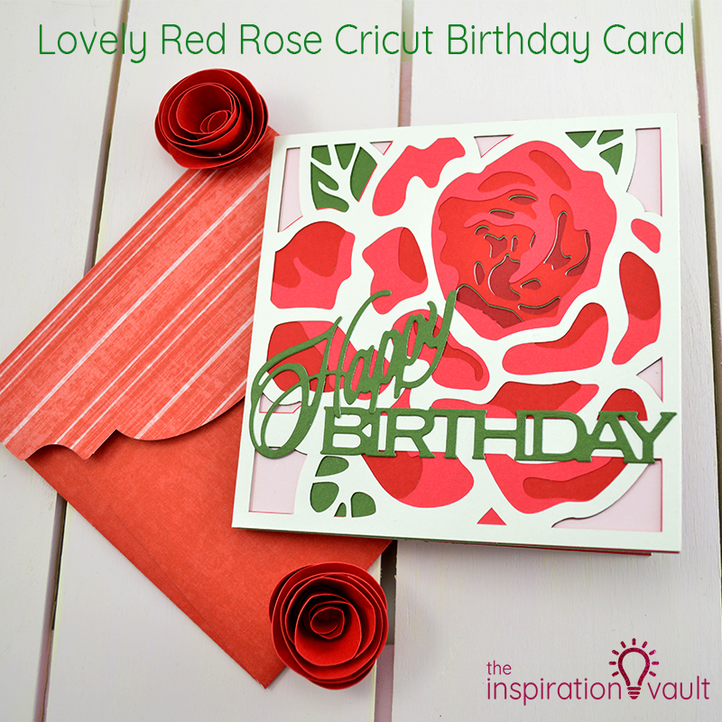 Lovely Red Rose Cricut Birthday Card Feature