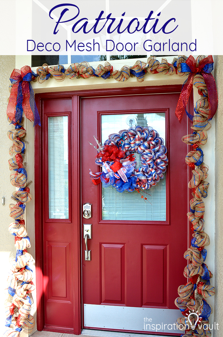 Patriotic Deco Mesh Door Garland Craft Tutorial for DIY Outdoor Decor