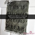 Nightmare Before Christmas Inspired Halloween Sign