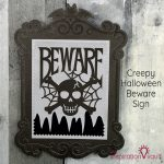 Creepy Halloween Beware Sign