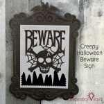 Creepy Halloween Beware Sign