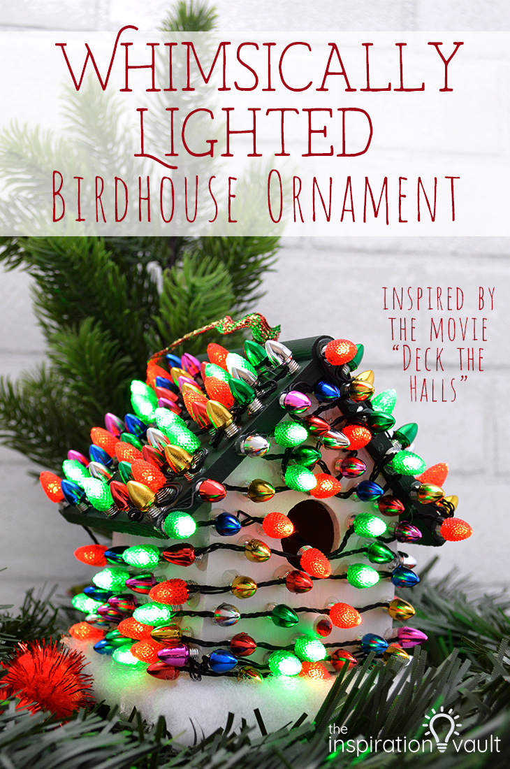Whimsically Lighted Birdhouse Ornament Christmas DIY Craft Tutorial #ChristmasMoviesHop #christmasornament #deckthehalls