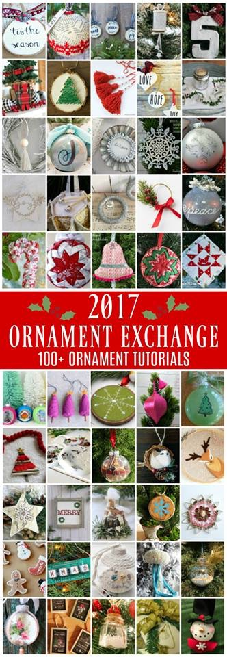 2017 Christmas Ornament Exchange 100+ Ornament Tutorials