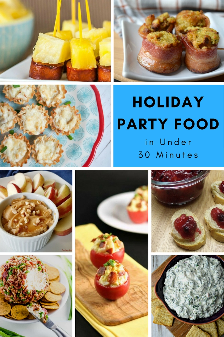 Holiday Party Food in Under 30 Minutes Recipe Roundup