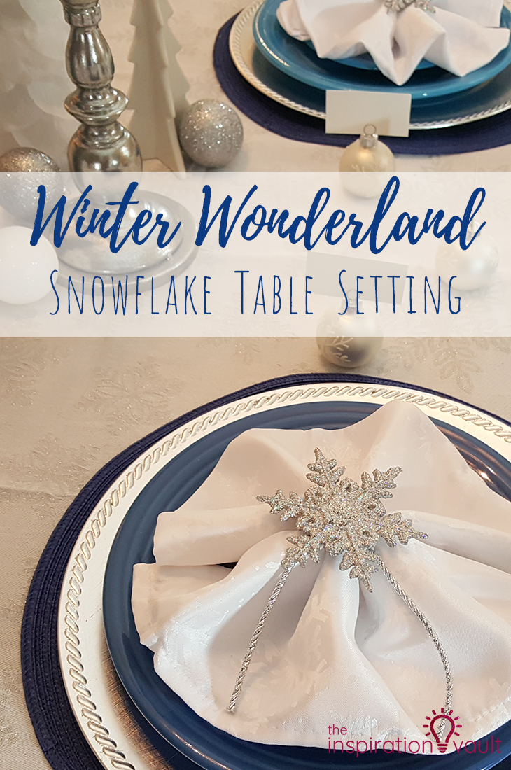 Winter Wonderland Snowflake Table Setting DIY Craft Tutorial and Feature #winterwonderland #holidaytable #snowflake