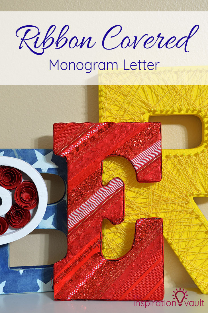 Ribbon Covered Monogram Letter DIY Craft Tutorial