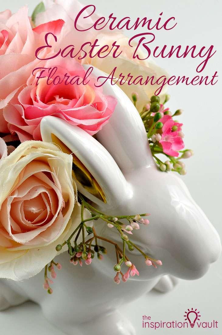 Ceramic Easter Bunny Floral Arrangement DIY Easter Flower Craft Tutorial