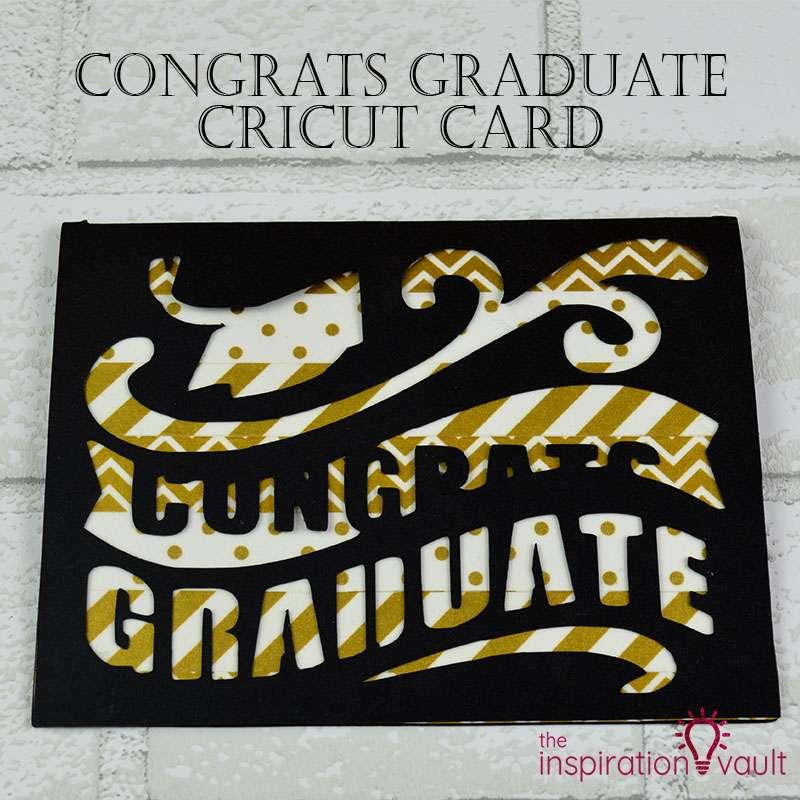 Congrats Graduate Cricut Card Feature