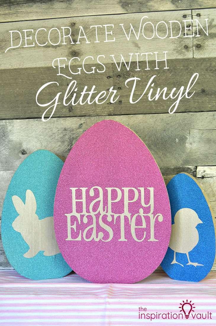 Decorate Wooden Eggs with Glitter Vinyl DIY Cricut Easter Craft Tutorial
