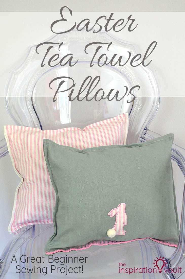 Easter Tea Towel Pillows DIY Sewing Craft Tutorial