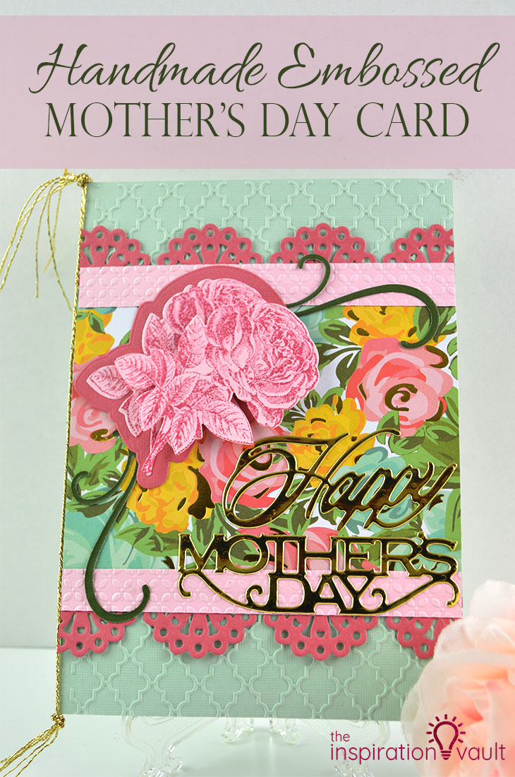 Handmade Embossed Mother's Day Card DIY Craft TutorialUsing Cuttlebug Die Cuts