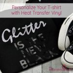 Personalize Your T-shirt with Heat Transfer Vinyl