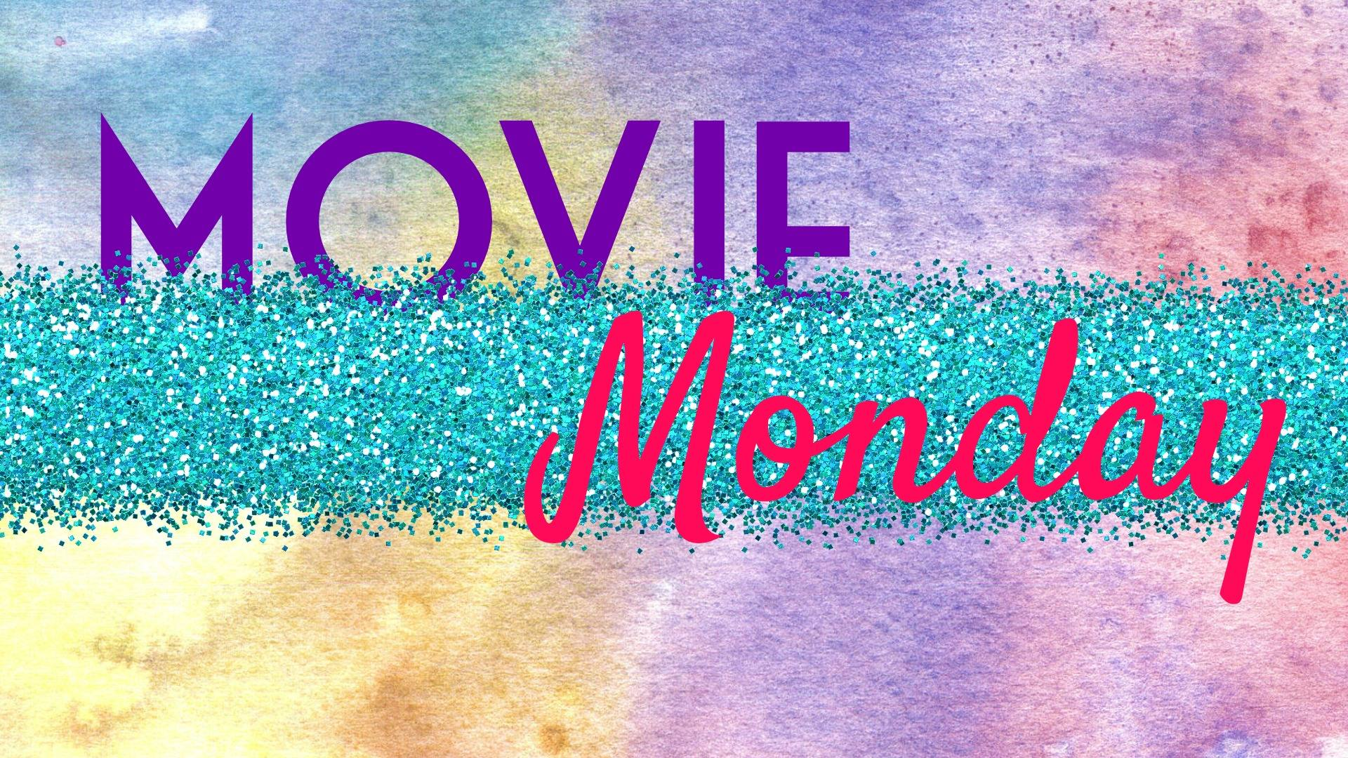 April Movie Monday