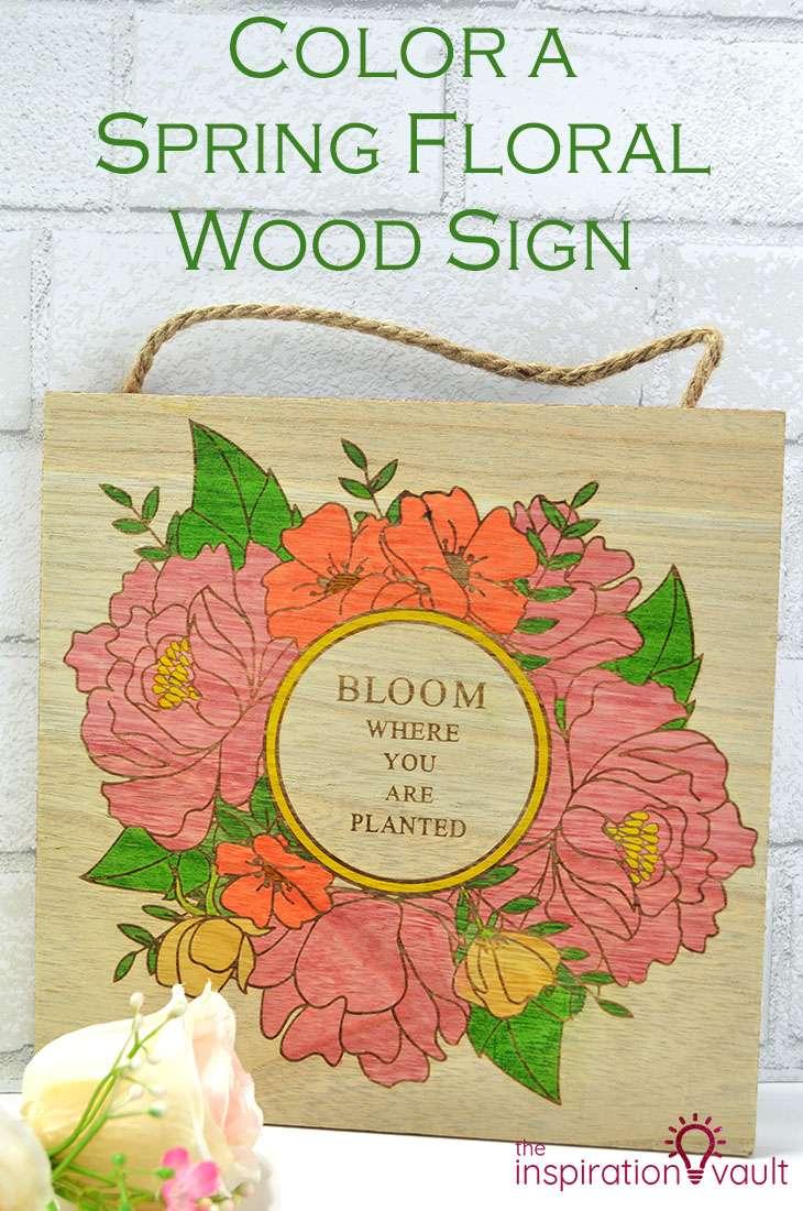 Color a Spring Floral Wood Sign DIY Craft Tutorial