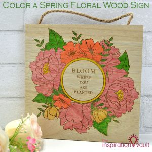 Color a Spring Floral Wood Sign Feature