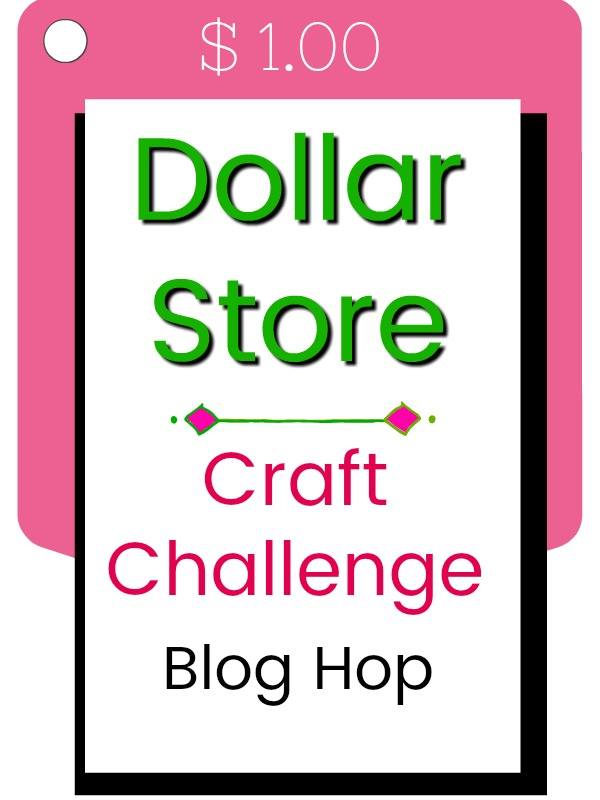 Dollar Store Craft Challenge Image