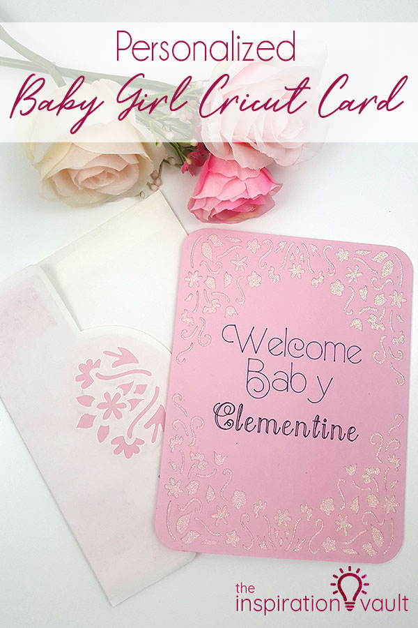 Personalized Baby Girl Cricut Card Craft Tutorial