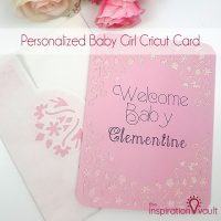 Personalized Baby Girl Cricut Card Feature