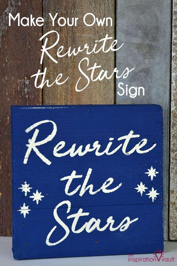 Make Your Own Rewrite the Stars Sign DIY Cricut Craft tutorial. #cricut #cricutcraft #greatestshowman #woodsign