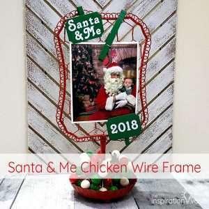 Santa & Me Chicken Wire Frame Feature