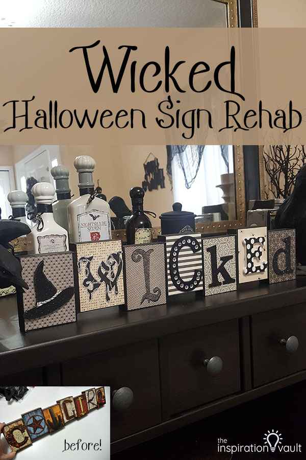 Wicked Halloween Sign Rehab DIY Craft Tutorial Upcycle