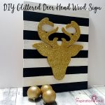 DIY Glittered Deer Head Wood Sign
