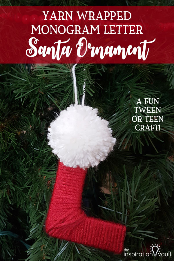 Yarn Wrapped Monogram Letter Santa Ornament DIY Tween or Teen Christmas Craft Tutorial