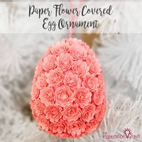 Paper Flower Covered Egg Ornament Feature