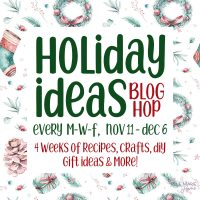 Holiday Ideas Blog Hop 2019 Feature