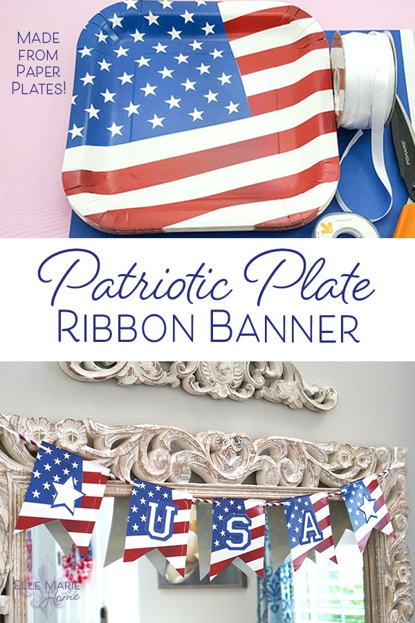 Patriotic Plate Ribbon Banner hanging on mirror and stack of plates